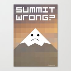 summit wrong? Canvas Print
