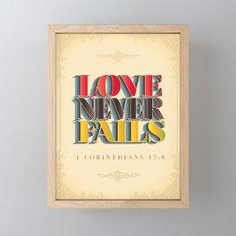 Love Never Fails! Framed Mini Art Print