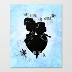 Some People Are Worth Melting For Canvas Print