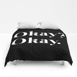 Okay? Okay. White typography.  Comforters