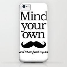Mind your own... iPhone 5c Slim Case