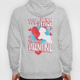 My Bichon Frise Is My Valentine Funny Dog Distressed T-Shirt Hoody