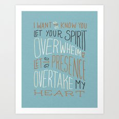 I Want to Know You (Bethel) Art Print