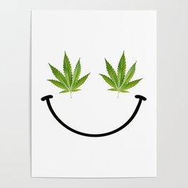Weed Smile Poster