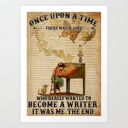 Writer A Girl Who Really Wanted To Become A Writer Art Print