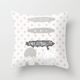 "Haikyuu ""DID YOU SAY...VOLLEYBALL?"" Throw Pillow"