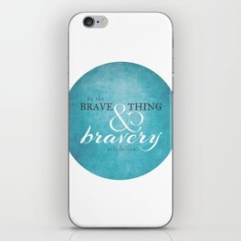 Do the brave thing. iPhone Skin