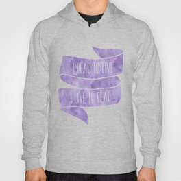 I Read To Live, I Live To Read - Purple Hoody
