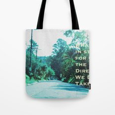 What Will Become of Us Tote Bag