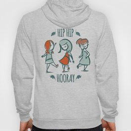 Hip Hip Hooray Hoody