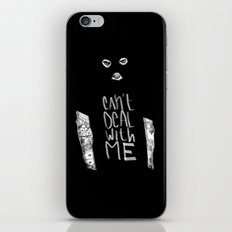 Can't Deal With Me iPhone & iPod Skin