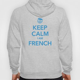 KEEP CALM I AM FRENCH Hoody