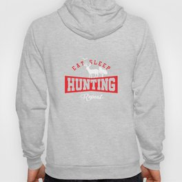 Eat sleep Hunting Repeat Feral Wildlife Deer Hunters Shooting Entrap Gift Hoody