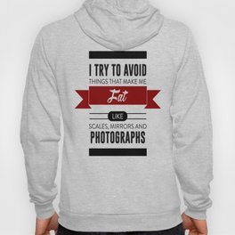 Scales Mirrors Photographs Make Me Fat Hoody