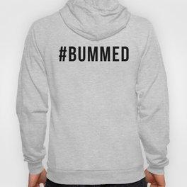 BUMMED Hoody
