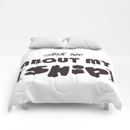 vector inscription with popular phrase ask about my ship. Eps 10 Comforters