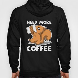 Funny Squirrel Need More Coffee Chipmunk Gift Hoody