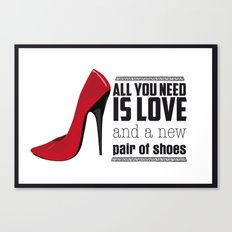 All you need is love! Canvas Print