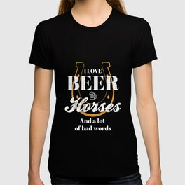 Love Horse And Beer Drink Tshirt Funny Humor Shirt T-shirt