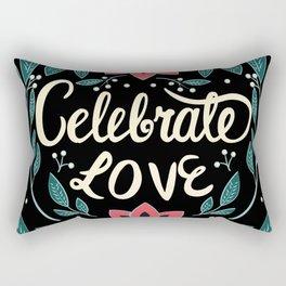 Celebrate Love - Beautiful Floral Sign Rectangular Pillow