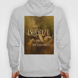 And BRONZE to summon wicked powers. Shadowhunter Children's Rhyme. Hoody