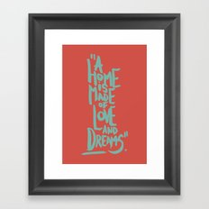 Motivation Quote - Illustration - Home - Dreams - Inspiration - life - happiness - love Framed Art Print