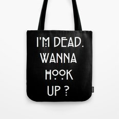 I'm dead  Tote Bag