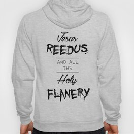 Jesus Reedus And All The Holy Flanery - Black Hoody