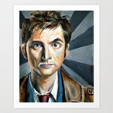 The 10th Dr. (David Tennant of Dr Who) Art Print