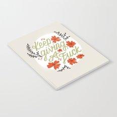 Keep Giving A Fuck Notebook