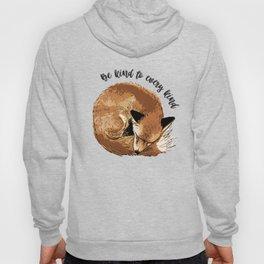 Be kind to every kind - sleeping fox Hoody