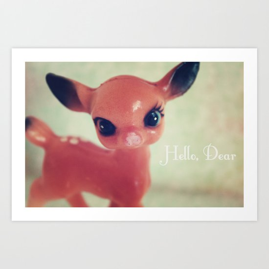 Hello, Dear Art Print