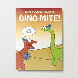 Dino-mite Birthday Metal Print