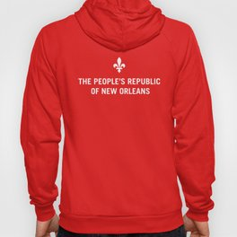 The People's Republic of New Orleans Hoody