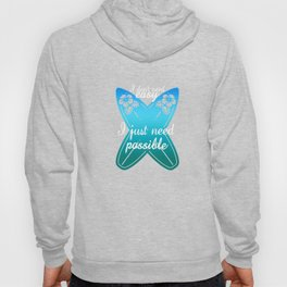 I don't need easy , Just possible - Surf Hoody