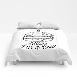 Bitch I'm a Cow Comforters