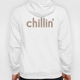 Chillin' Hoody
