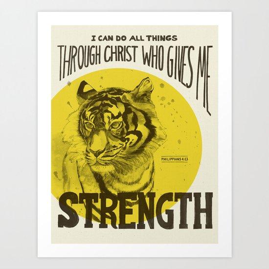 Tiger Strength - Philippians 4:13 Art Print