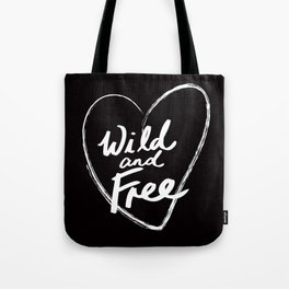 Wild and Free - Natural Born Lovers Tote Bag