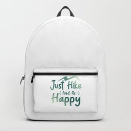 Just Hike And Be Happy gr Backpack