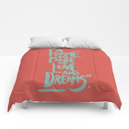 Motivation Quote - Illustration - Home - Dreams - Inspiration - life - happiness - love Comforters