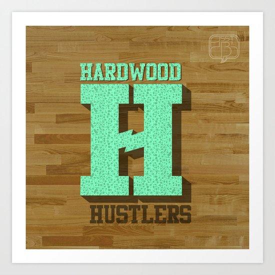 Hardwood Hustlers Art Print