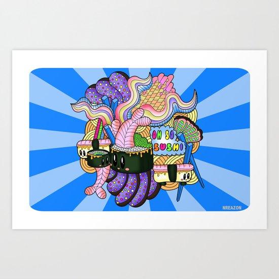 Oh SO Sushi Print by NREAZON Art Print