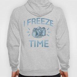 I Freeze Time Hoody