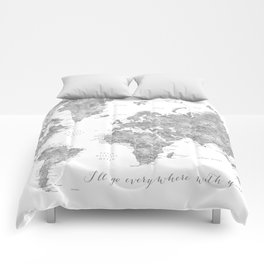 I'll go everywhere with you, world map Comforters