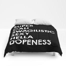 SUPER CALI SWAGILISTIC SEXY HELLA DOPENESS (Black & White) Comforters