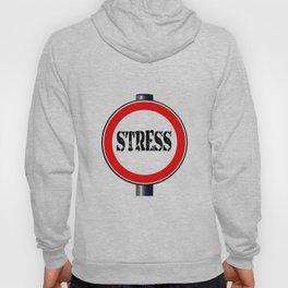 Stress Traffic Sign Hoody