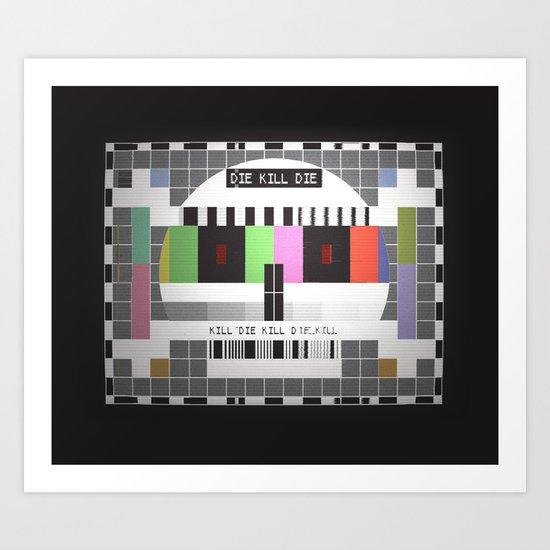 I'm watching you Art Print