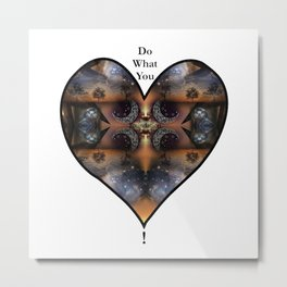 Foundation: Do What You Love Metal Print
