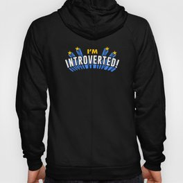 I'm Introverted! Hoody